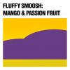 Fluffy Smoosh: Mango & Passion Fruit