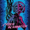 Cyber Incarnation