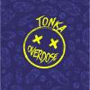 Tonka Overdose
