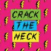 Crack the Neck
