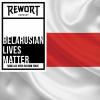 #ByLM Belarusian Lives Matter
