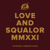 Love And Squalor MMXXI