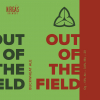 Out of the Field