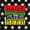 Rage Against the Beer