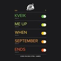 Kveik Me Up When September Ends