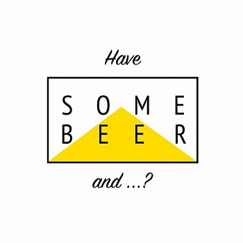 Some Beer And?